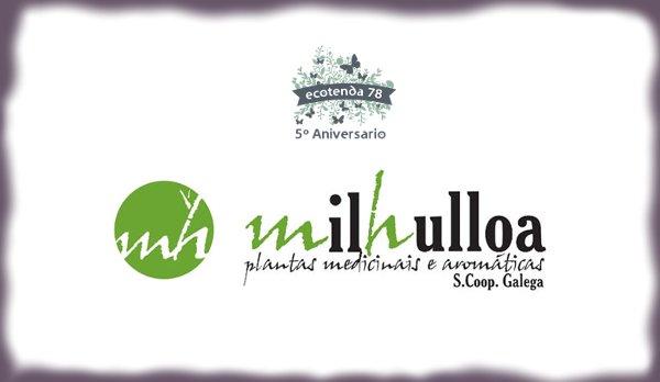 Milhulloa: Plantas Mediciñais Ecolóxicas